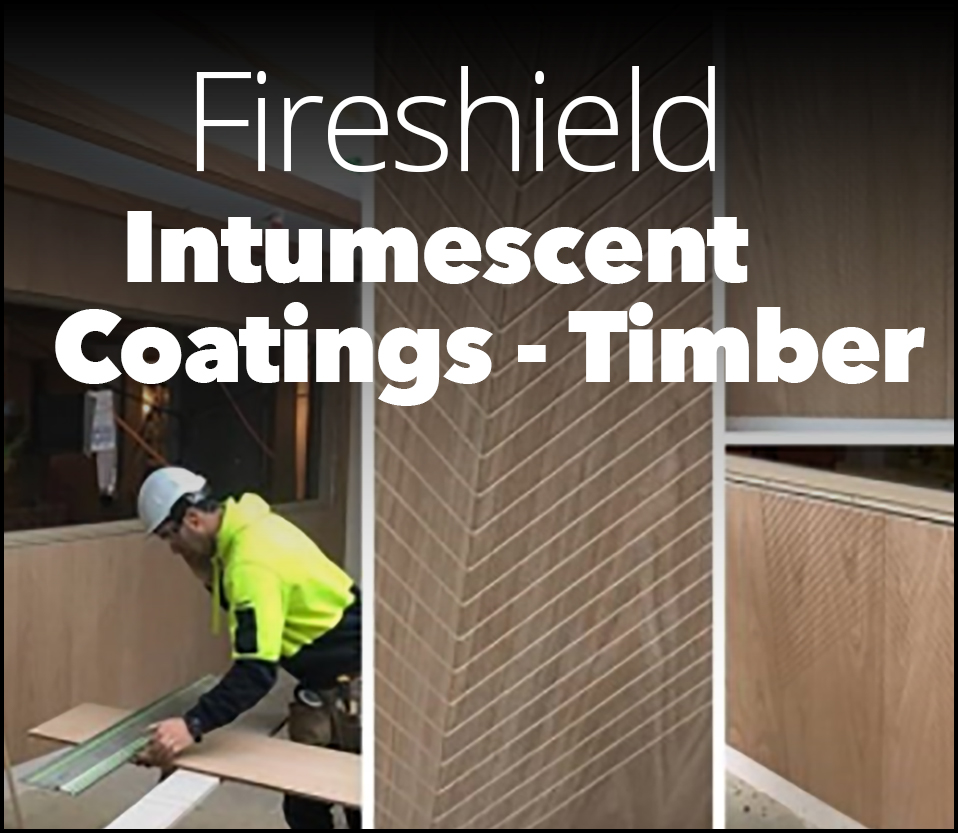 FIRESHIELD INTUMESCENT COATINGS  - TIMBER IMG